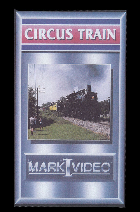 Circus Train DVD Mark I Video M1CIRC