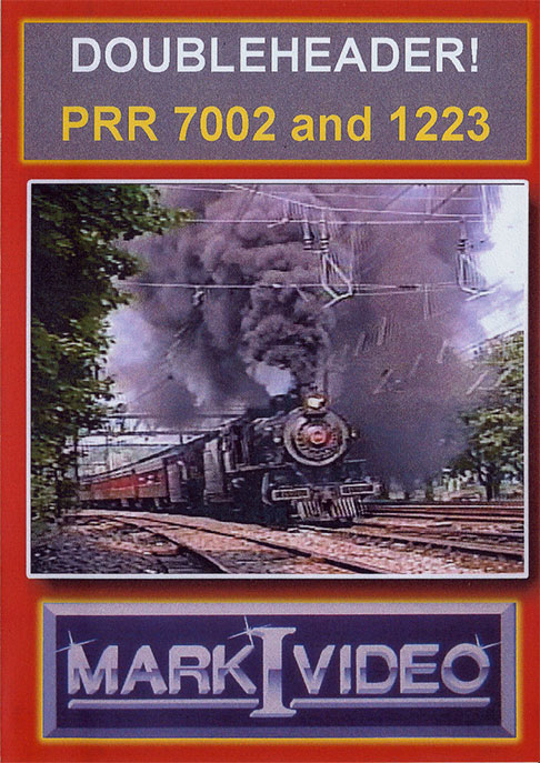Doubleheader PRR 7002 and 1223 DVD Mark I Video M1DH71