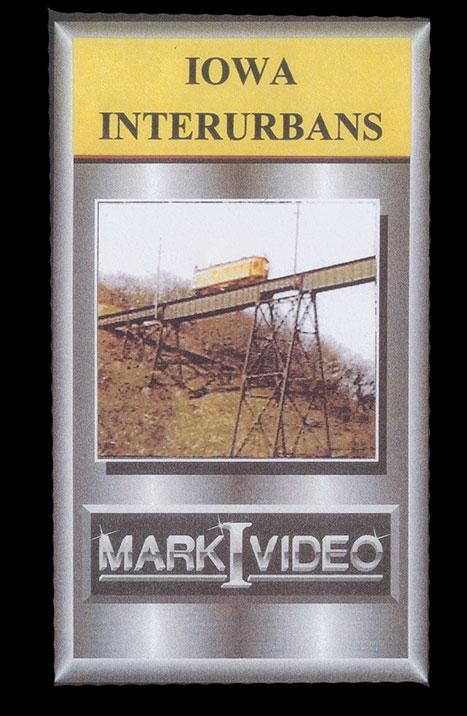 Iowa Interurbans 1 & 2 DVD Mark I Video M1IAIN