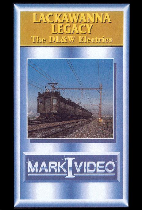 Lackawanna Legacy - The DL&W Electrics Mark I Video M1LLDE