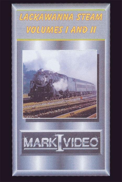 Lackawanna Steam Volumes 1 and 2 DVD Mark I Video M1LS12