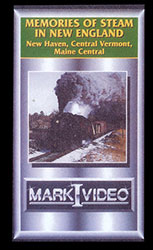 Memories of Steam in New England New Haven Central Vermont Maine Central DVD