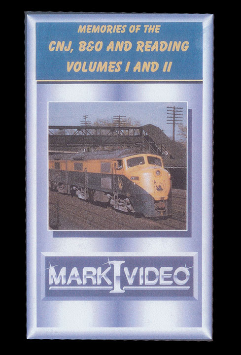 Memories of the CNJ B&O and Reading Vols 1 and 2 DVD Mark I Video M1MCNJ