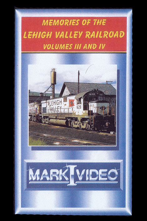 Memories of the Lehigh Valley Railroad Vols 3 & 4 DVD Mark I Video M1LV34