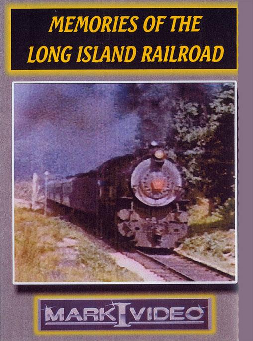 Memories of the Long Island Railroad DVD Mark I Video M1MLIR