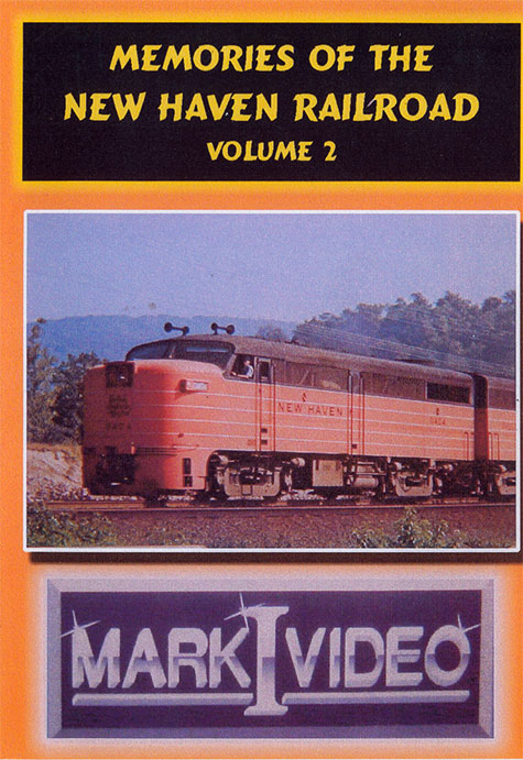Memories of the New Haven Railroad Volume 2 DVD Mark I Video M1MNH2