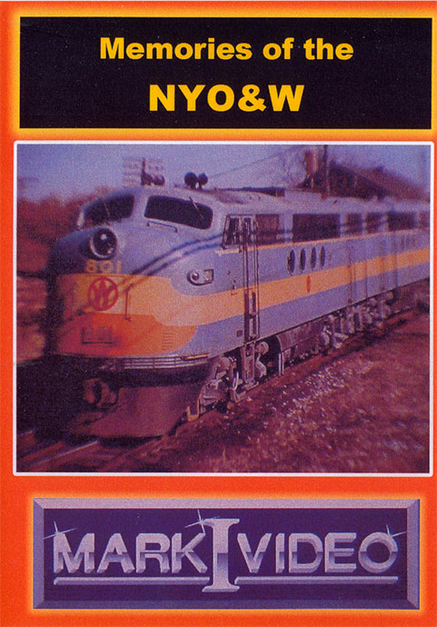 Memories of the New York Ontario and Western DVD Mark I Video M1NYOW
