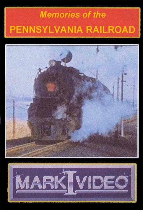 Memories of the Pennsylvania Railroad DVD Mark I Video M1MOPR