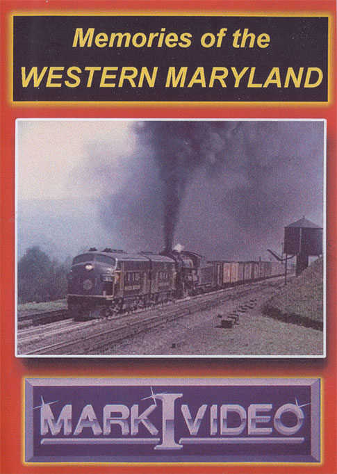 Memories of the Western Maryland DVD Mark I Video M1MOWM
