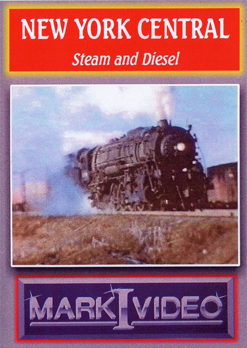 New York Central Steam and Diesel DVD Mark I Video M1NYCS