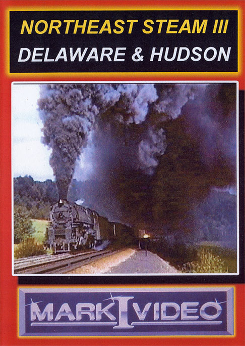 Northeast Steam 3 Delaware & Hudson DVD Mark I Video M1NES3