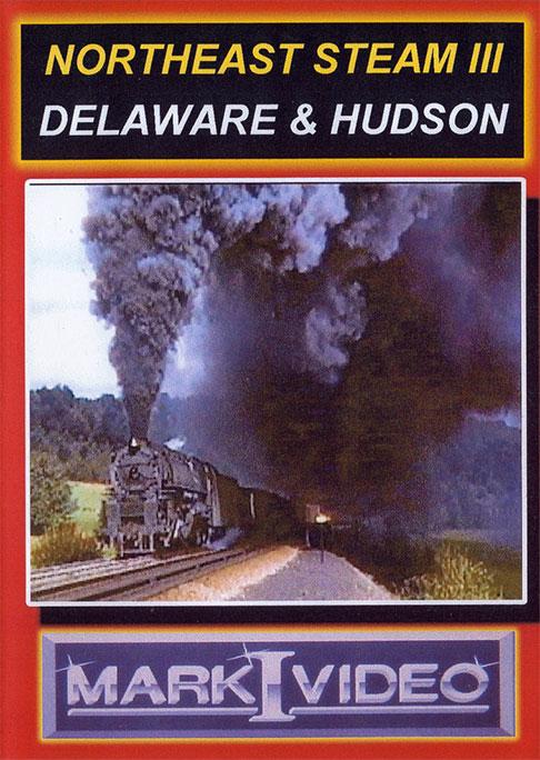 Northeast Steam 3 Delaware & Hudson DVD Mark I Video M1NES3