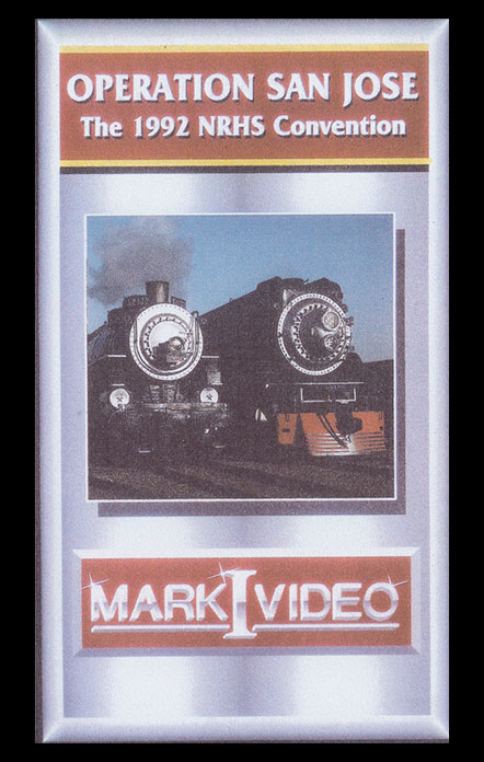 Operation San Jose The 1992 NRHS Convention DVD Mark I Video M1OSJO