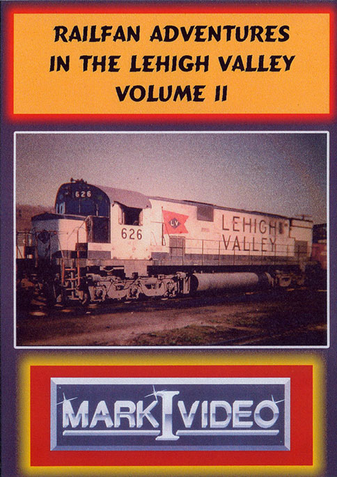 Railfan Adventures in the Lehigh Valley Vol 2 DVD Mark I Video M1RALV2
