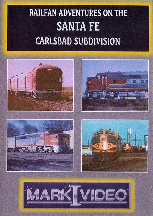 Railfan Adventures on the Santa Fe Carlsbad Subdivision DVD Mark I Video M1SFCS