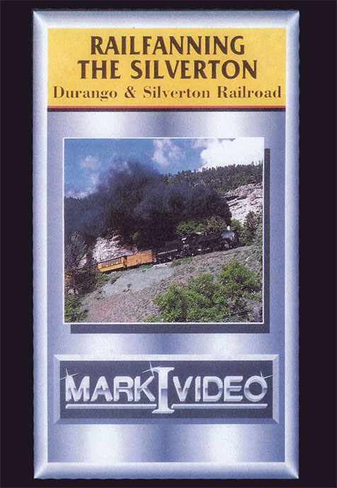 Railfanning the Durango & Silverton DVD Mark I Video M1RTDS