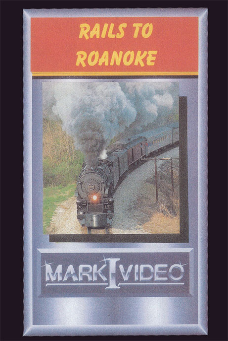Rails to Roanoke 1987 NRHS Convention DVD Mark I Video M1RTR