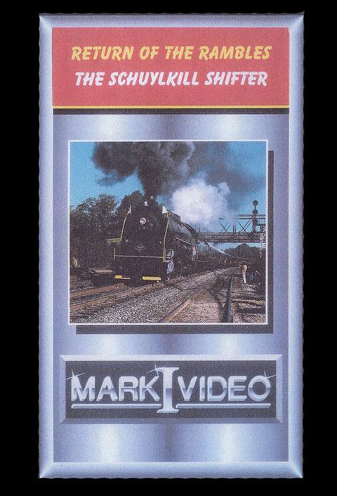 Return of the Rambles The Schuylkill Shifter DVD Mark I Video M1RRTSS