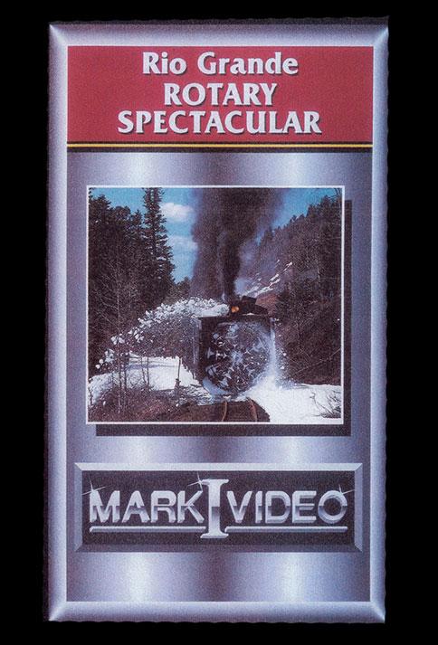 Rio Grande Rotary Spectacular DVD Mark I Video M1RGRS