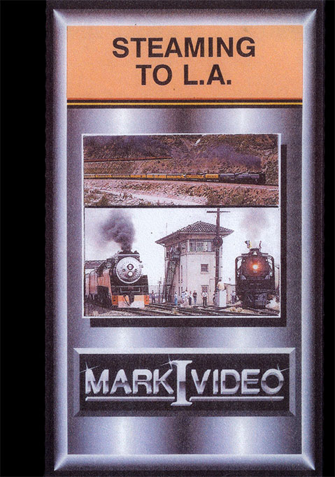 Steaming to Los Angeles DVD Mark I Video M1S2LA