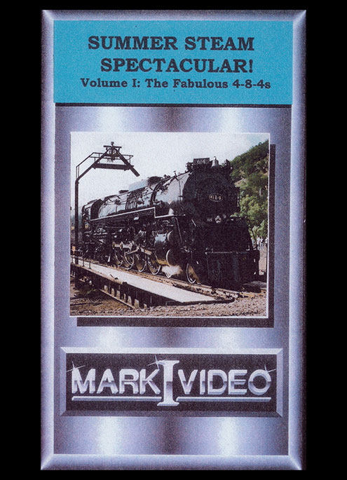 Summer Steam Spectacular Vol 1 - Fabulous 4-8-4s DVD Mark I Video M1SSS1