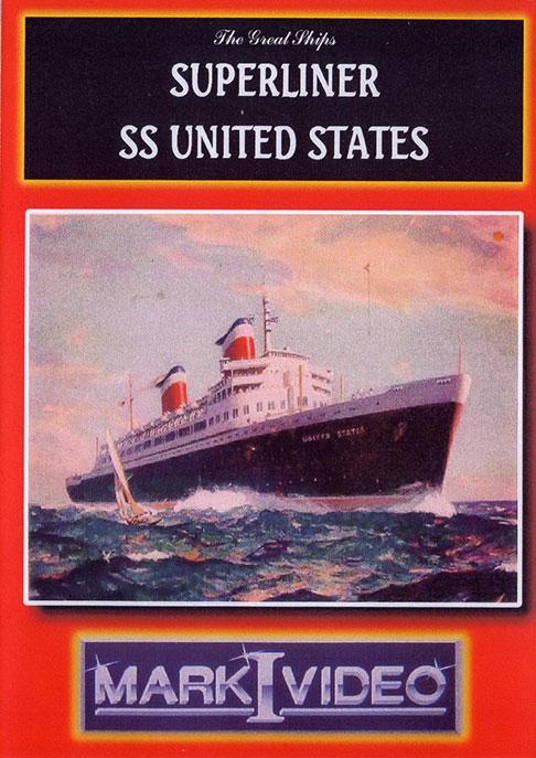 Superliner SS United States DVD Mark I Video M1SSSU