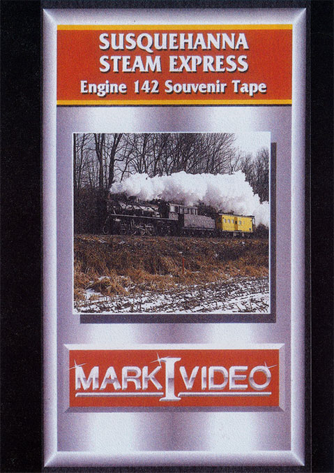 Susquehanna Steam Express Engine 142 Souvenir DVD Mark I Video M1SSES