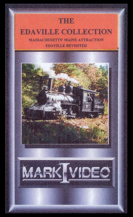 The Edaville Collection Two Foot Gauge DVD Mark I Video M1EDAC