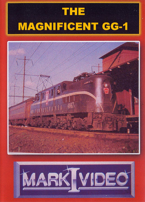 The Magnificent GG-1 Worlds Most Famous Electric Locomotive DVD Mark I Video M1MGG1