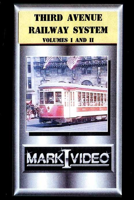 Third Avenue Railway System Vols 1 and 2 DVD Mark I Video MI3RD