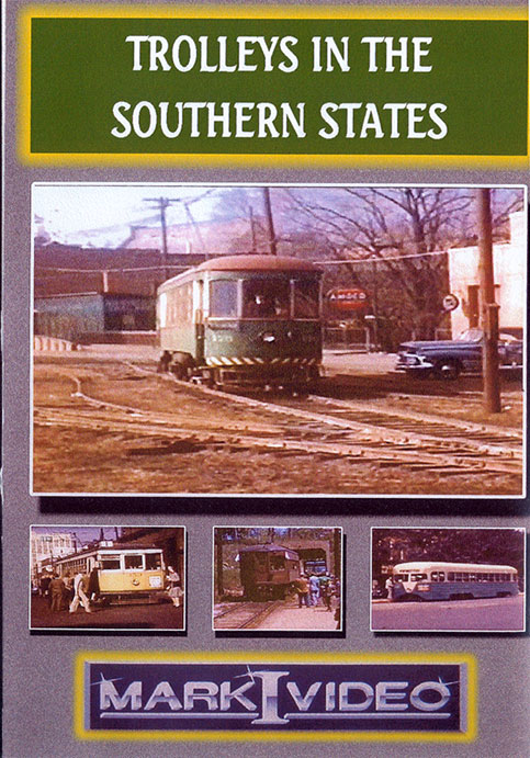 Trolleys in the Southern States Vol 1&2 DVD Mark I Video M1TISS