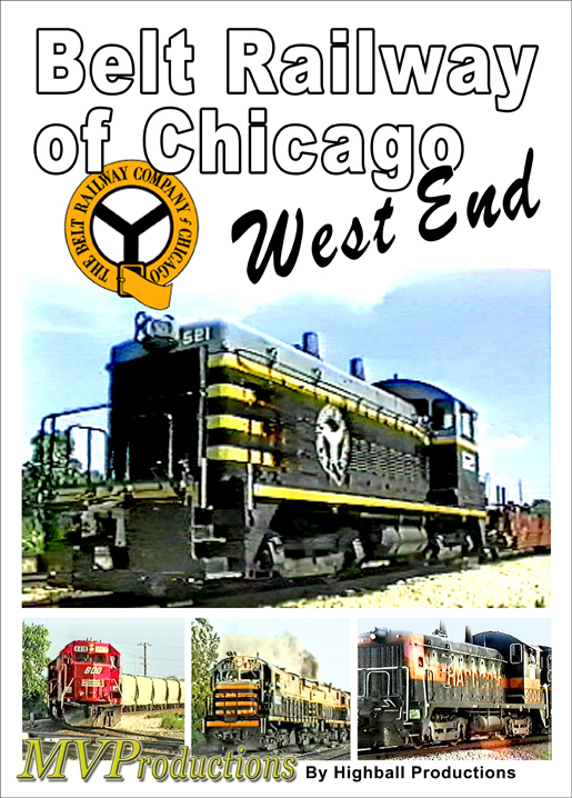 Belt Railway of Chicagos West End DVD Midwest Video Productions MVBRCW-DVD