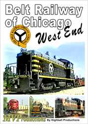 Belt Railway of Chicagos West End DVD