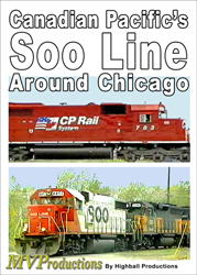 Canadian Pacifics Soo Line Around Chicago DVD