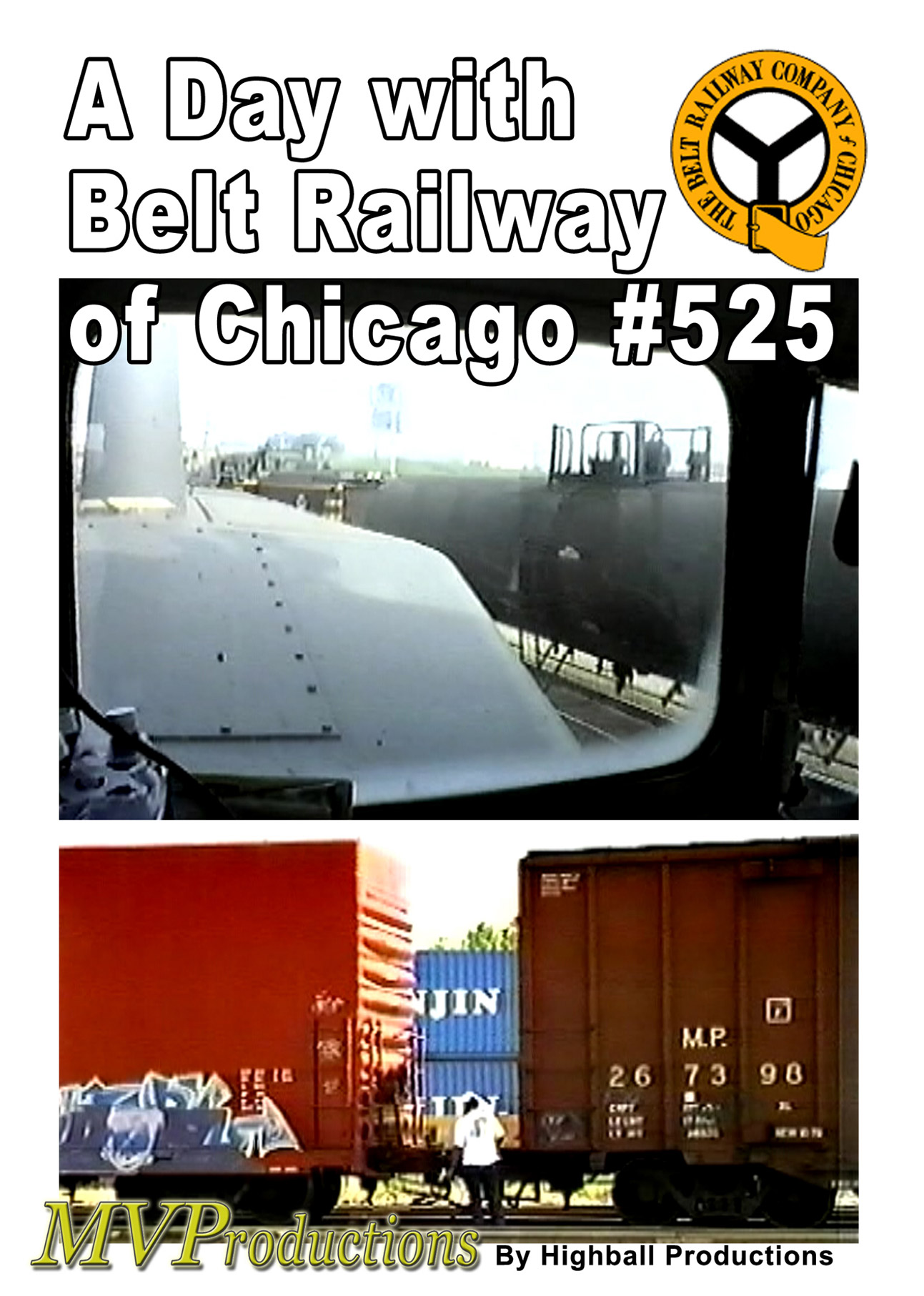 A Day with Belt Railway of Chicago #525 Train Video Midwest Video Productions MV525 601577879930