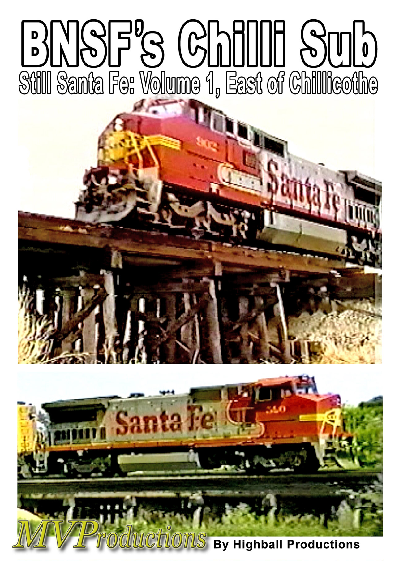 BNSF Chillicothe Sub: Still Santa Fe Volume 1, East of Chillicothe Train Video Midwest Video Productions MVCHIL1 601577880127