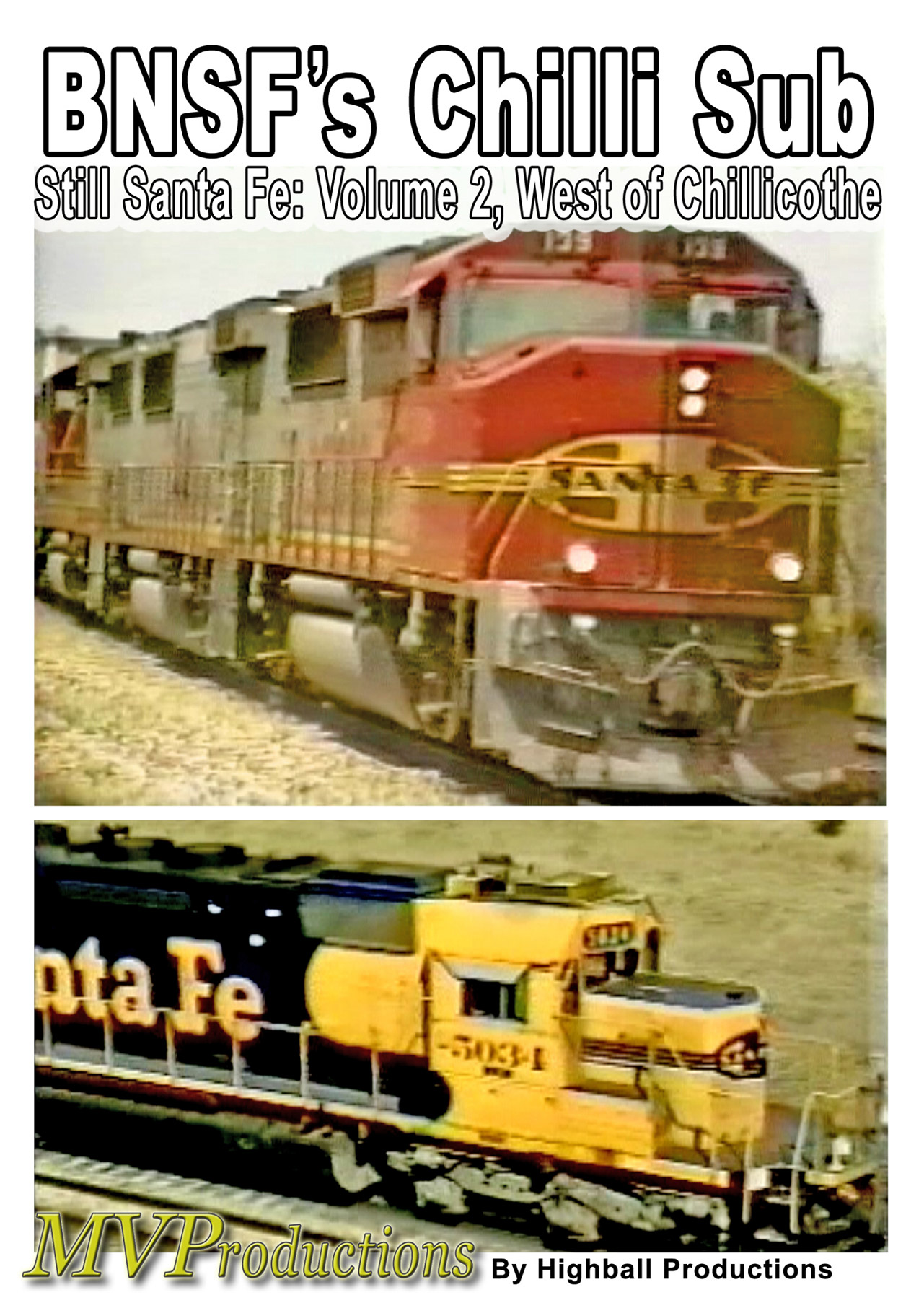 BNSF Chillicothe Sub: Still Santa Fe Volume 2, West of Chillicothe Midwest Video Productions MVCHIL2 601577880134