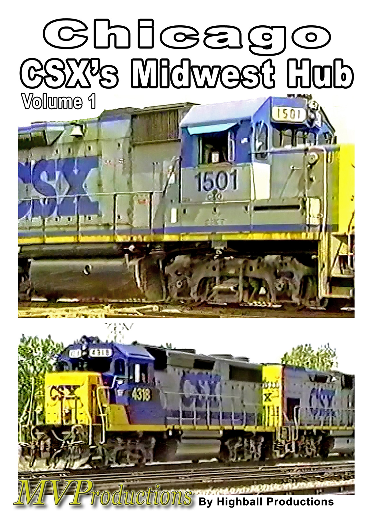 Chicago: CSX Midwest Hub Volume 1 Train Video Midwest Video Productions MVCMH1 601577879985