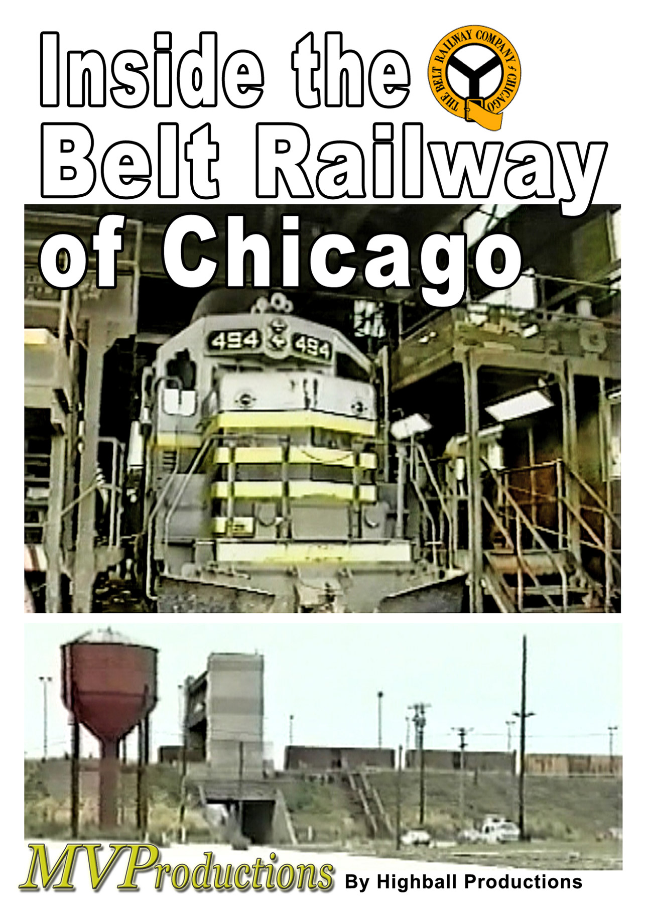 Inside the Belt Railway of Chicago Train Video Midwest Video Productions MVIBRC 601577879947