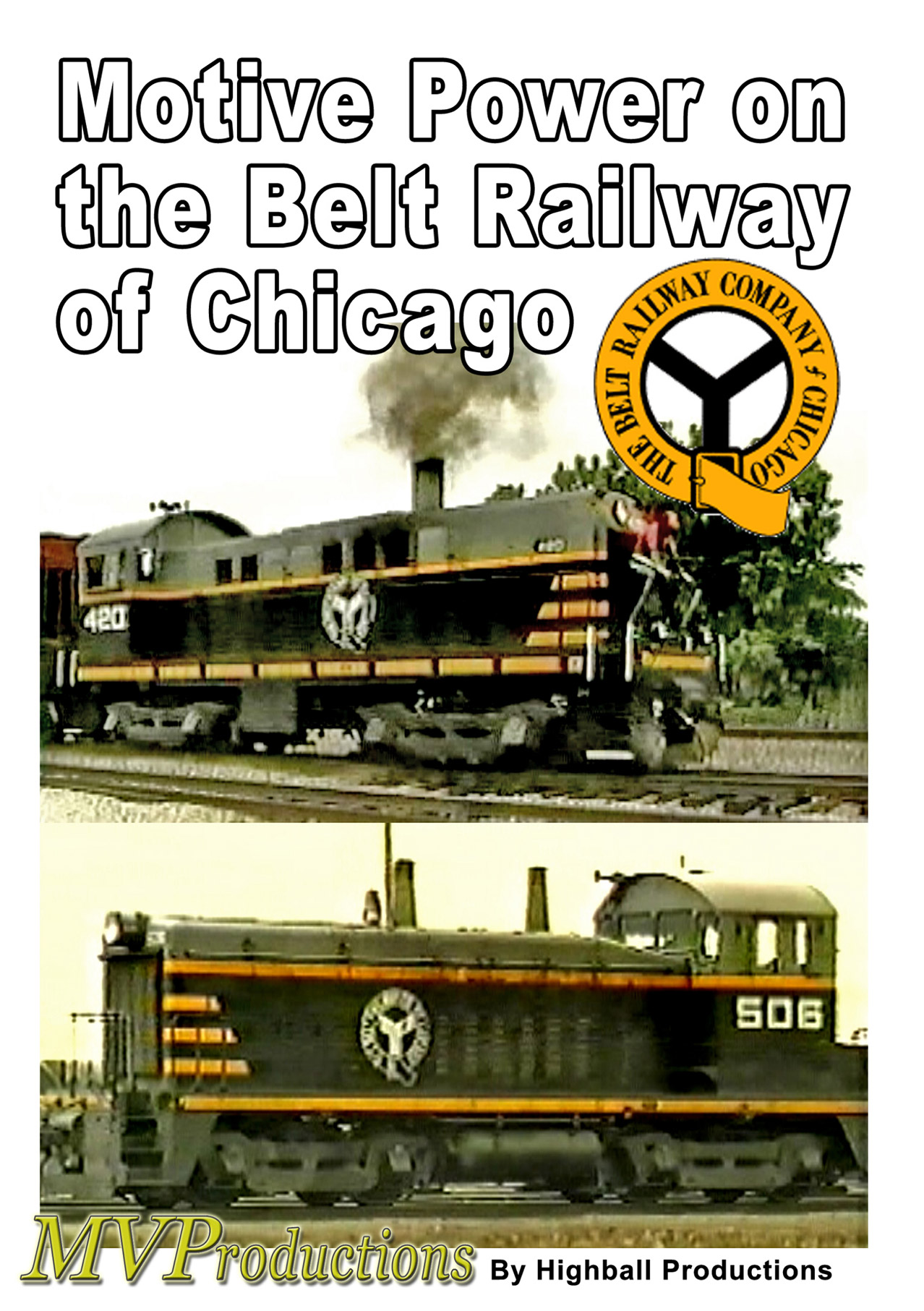 Motive Power on the Belt Railway of Chicago Train Video Midwest Video Productions MVMPBRC 601577880219