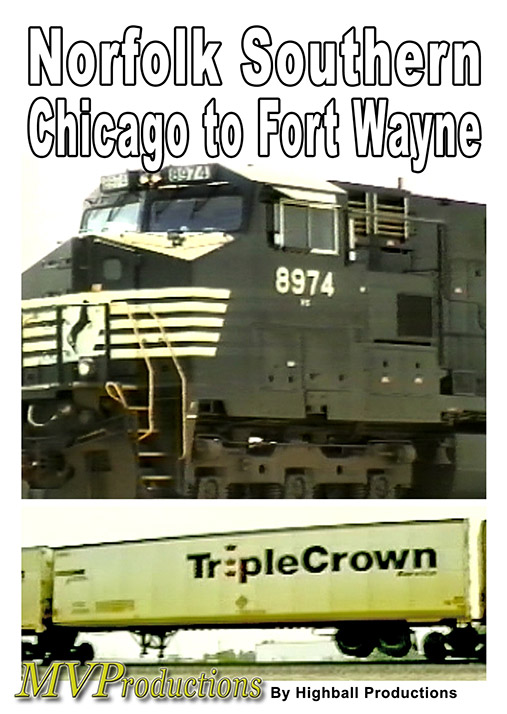 Norfolk Southern Chicago to Fort Wayne Midwest Video Productions MVNSCFW 601577880257