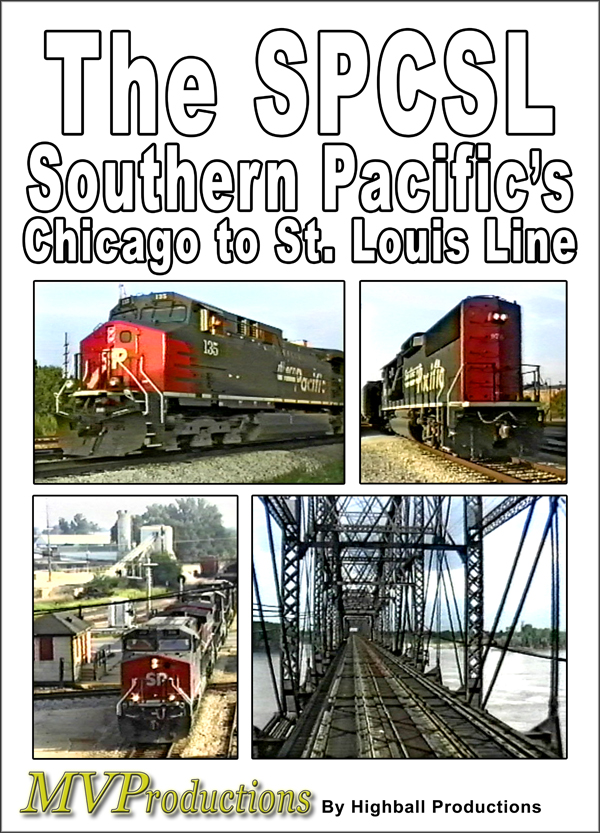 The SPCSL Southern Pacifics Chicago to St. Louis Line DVD Midwest Video Productions MVSPCSL