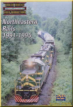 Northeastern Rails 1991-1995 Broken Knuckle Video Productions BKNE91-DVD