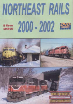 Northeast Rails 2000-2002 DVD Train Video Broken Knuckle Video Productions NEA-4