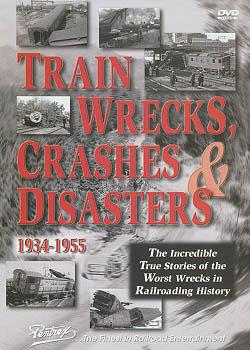 Train Wrecks, Crashes & Disasters DVD Train Video Pentrex NV040-DVD 748268004438