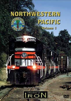 Northwestern Pacific Vol 1 on DVD by Machines of Iron Train Video Machines of Iron NWP1DR