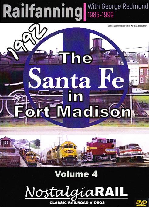 Railfanning with George Redmond Vol 4 Santa Fe in Fort Madison 1992 NostalgiaRail Video RFGR4