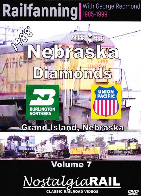 Railfanning with George Redmond Vol 7 Nebraska Diamonds DVD NostalgiaRail Video RFGR7