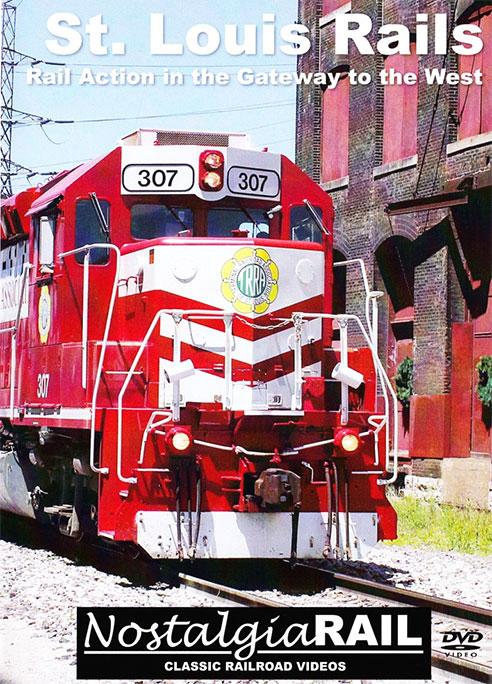St Louis Rails DVD NostalgiaRail Video SLRD