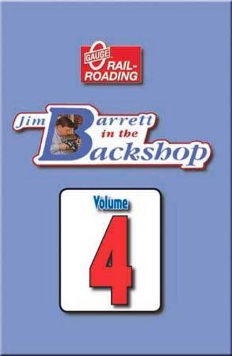 Jim Barrett in the Backshop Volume 4 DVD Train Video OGR Publishing V-BS-04